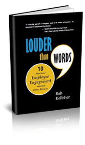 Louder Than Words: 10 Practical Employee Engagement Steps that Drive Results