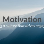 5 Ways to Create a Motivational Culture