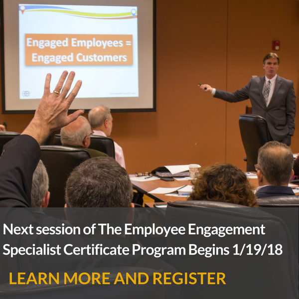 Sign up for the next Employee Engagement Specialist Certification Class