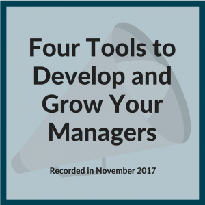 Develop and Grow Your Managers