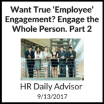 Want true employee engagement, engage the whole person part 2